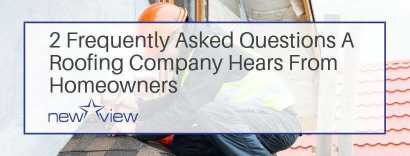 FAQ's A Roofing Expert Hears