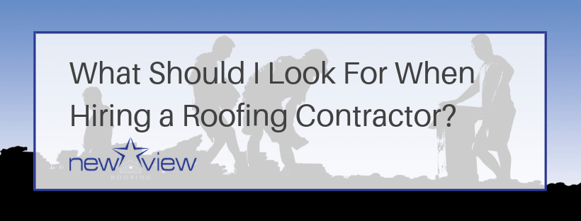 What Should I Look For When Hiring A Roofing Contractor - Burton Hughes