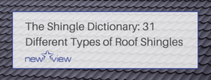 Types of Roof Shingles - Vew View Roofing - McKinney, TX
