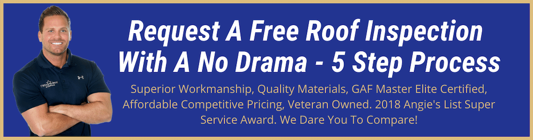 Request A Free Roof Inspection With A No Drama - 5 Step Process_